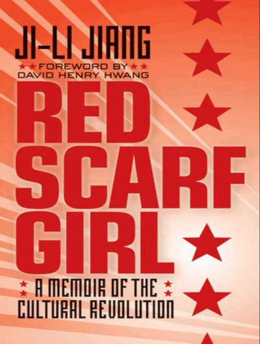 Teen ebooks westbury memorial public library red scarf girl a memoir of the cultural revolution by ji li jiang fandeluxe Images
