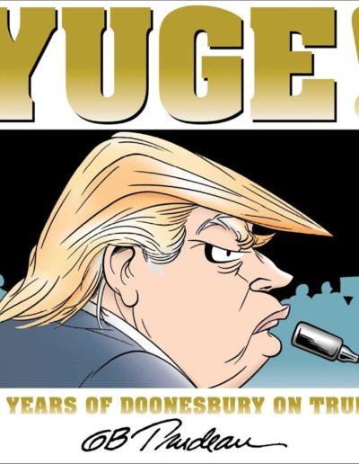 YUGE! 30 Years of Doonesbury on Trump