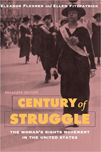 Century of Struggle: The Women's Right Movement in the United States