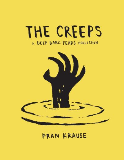 The Creeps: A Deep Dark Fears Collection