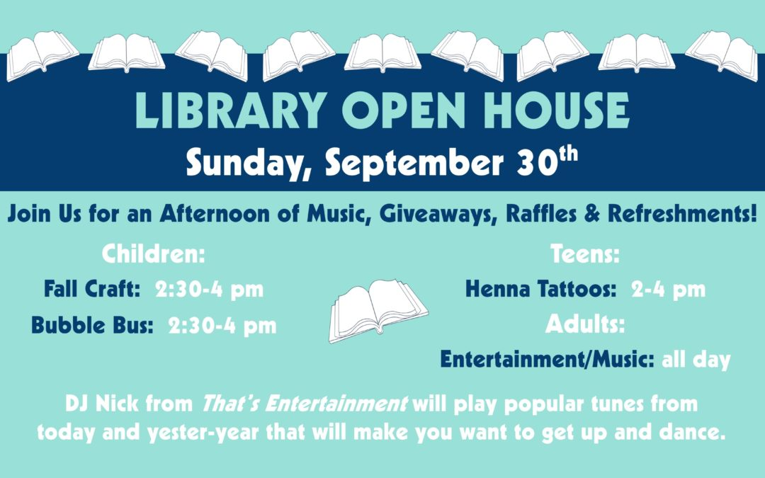 Library Open House Celebration: September 30th